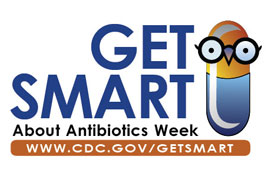 Antibiotics Week Get Smart