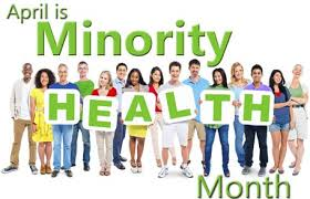 Minority Health Month April